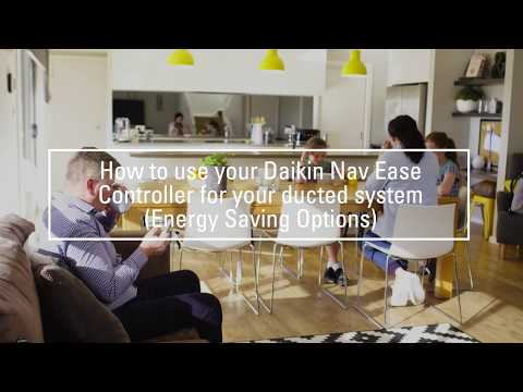Daikin Australia - How to use your NavEase controller for your ducted system: Energy saving options