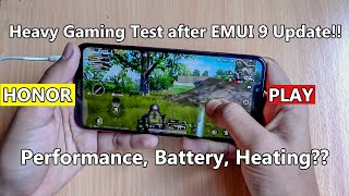 Honor Play Heavy Gaming Test After EMUI 9 Update! Performance, Battery & Heating after Update??