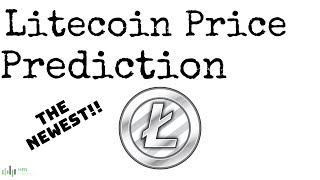 Here's Litecoin (LTC) Newest Price Prediction - CHECK IT OUT!!!