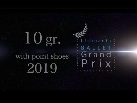 10 grupė su puantais |  group 10 with point shoes | LBGP Lithuania Ballet Grand Prix 2019