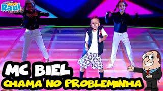 Mc Biel Chama No Probleminha sempre arrasando no FUNKEIRINHOS VOV RAUL GIL.mp3