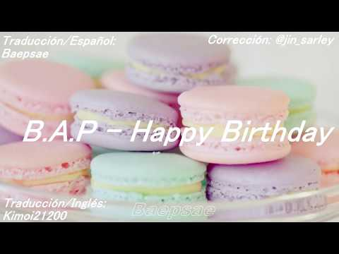 B.A.P -  Happy birthday [Sub- Español]