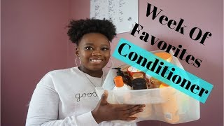 Week Of Favorites| Conditioners