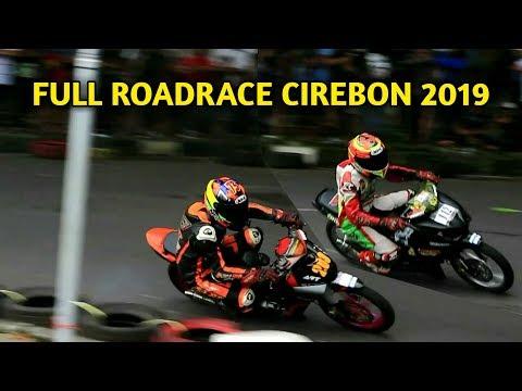 FULL RACE ROADRACE CIREBON 2019