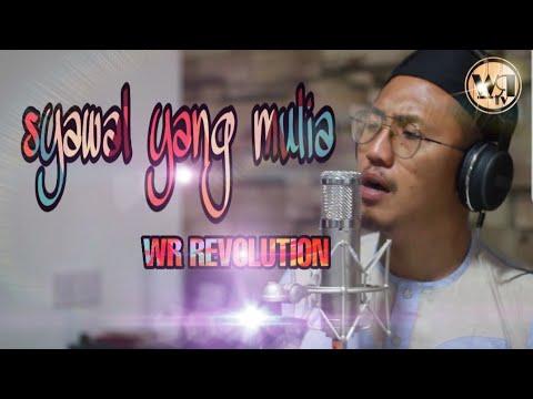 Syawal Yang Mulia - WR REVOLUTION