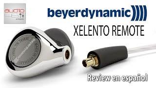 Beyerdynamic Xelento Remote. In-ear fáciles de recomendar.