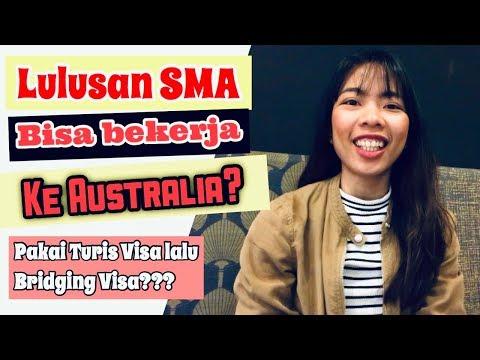 Bekerja Ke Australia Pakai Turis Visa Lalu Bridging Visa??? #BekerjaDiAustralia