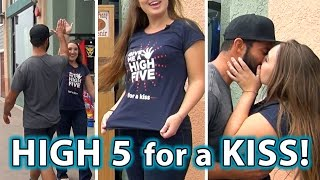 High Five ...for a KISS Prank!! (Finally, a REAL KISSING PRANK on YouTube!)