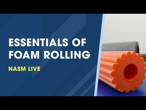 The Essentials of Foam Rolling