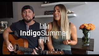 Indigo Summer - She's Every Woman (Garth Brooks Cover)