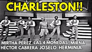 """Mirtha Perez-Hector Cabrera-Las Cuatro Monedas-Mirna Rios-Herminia Martinez-Joselo.  """"Charleston"""""""