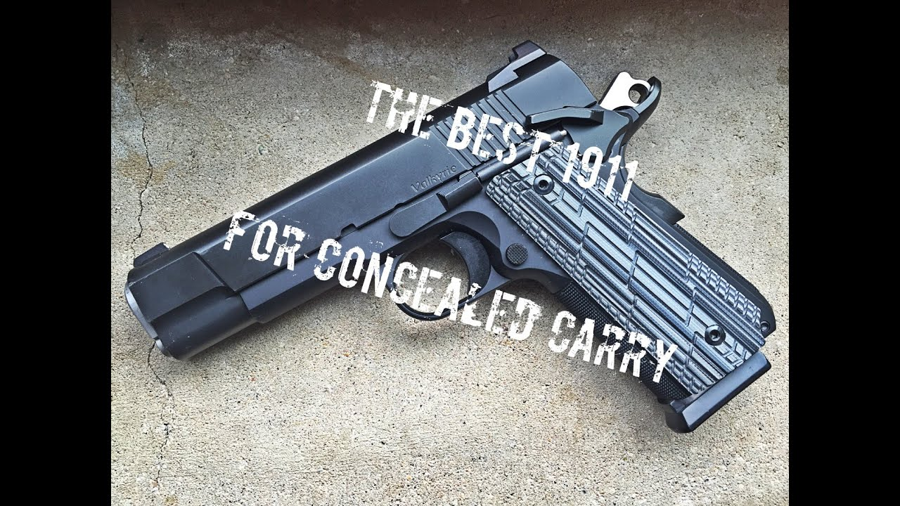 The Best 1911 for Concealed Carry - YouTube