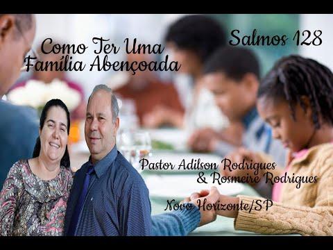 Como Ter Uma Fam�lia Aben�oada - Pastor Adilson S. Rodrigues
