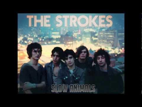 The Strokes - Slow Animals Lyrics