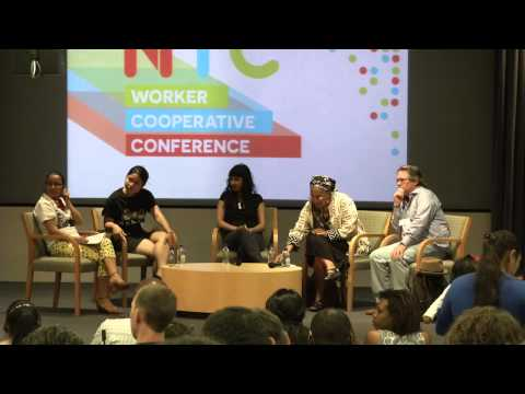 NYC Worker Cooperative Conference 2014 - 3. Connecting to Social Justice