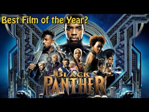 FILM OF THE YEAR OR OVERHYPED GARBAGE? | An Honest Review of Black Panther