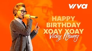 happy birthday xoay xoay - vicky nhung  audio official  sing my song 2016