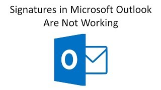 Signatures in Microsoft OutĮook Are Not Working