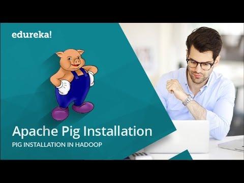 Apache Pig Installation | Pig Installation in Hadoop | Pig Installation in Ubuntu/CentOS | Edureka