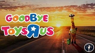 Toys R Us: A Final Goodbye