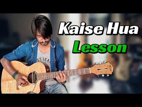 kaise-hua---kabir-singh-|-complete-guitar-tabs-lesson-step-by-step