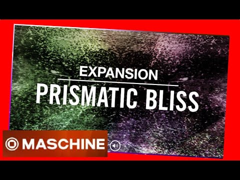 PRISMATIC BLISS - Expansion All Kits - #NativeIntruments #Demo #maschine #battery #kit #drums