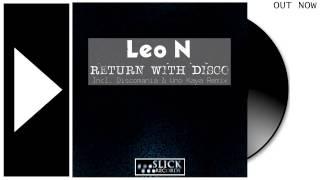 LEO N - Return With Disco (Discomania & Uno Kaya Remix) mp3