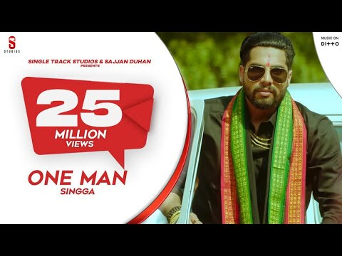 One Man | Singga | Mix Singh | Punjabi Songs 2019 | Official Song| ST Studio | Ditto Music