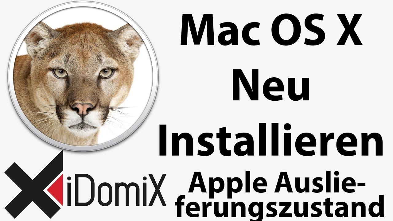 Mac Os X Neu Installieren Auslieferungzustand Clean Install Youtube