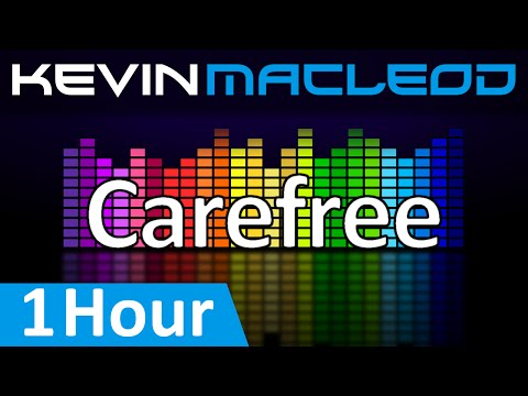 Kevin MacLeod: Carefree [1 HOUR]