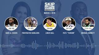 UNDISPUTED Audio Podcast (3.2.18) with Skip Bayless, Shannon Sharpe, Joy Taylor   UNDISPUTED thumbnail