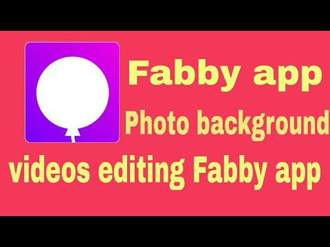 Fabby new photo editing app 2018 | Fabby app video