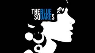 The Blue Squares - Keep Your Hands Off Me