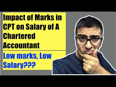 Impact of Marks in CPT on Salary of A Chartered Accountant
