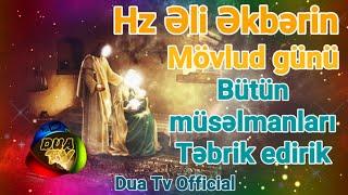 Əli Əkbərin (ə) mövlud günüdür imam Hüseynin (ə) böyük oğlu