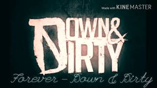 Forever - Down & Dirty (OFFICIAL DEMO w LYRICS)