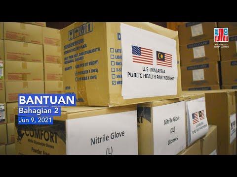 U.S. Embassy Kuala Lumpur Provides Additional COVID-19 Assistance to Malaysia