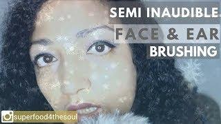SEMI INAUDIBLE ASMR face et ear brushing * Salon des rêves [ASMR Français]