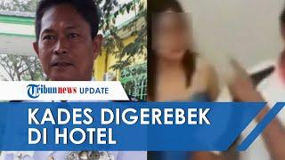 Video Kades Sei Buluh Digerebek di Hotel Bersama Istri Orang Lain, Wanita Hanya Kenakan Handuk