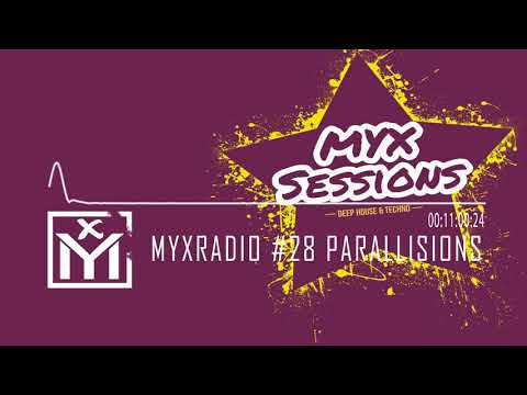 MYX Sessions Deep House & Techno Brazilian Bass 2018 Parallisions