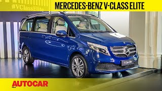 What more does the  Mercedes-Benz V-Class Elite offer? I Walkaround I Autocar India