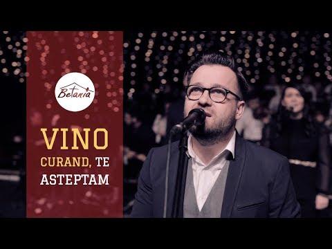 VINO CURAND, TE ASTEPTAM // Betania Worship Dublin