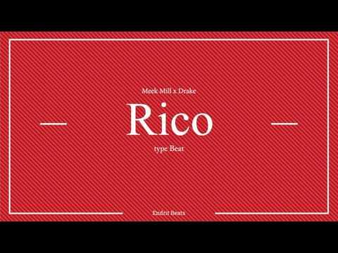 Meek Mill X Drake Type Beat - Rico (Prod. Endrit Beats)
