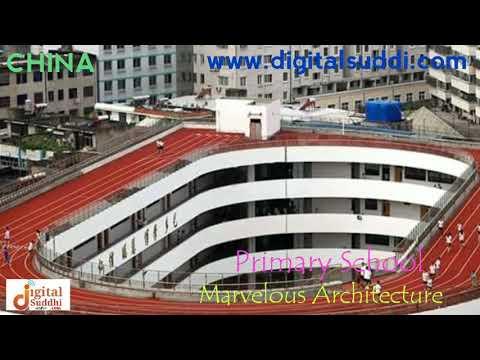 Marvelous Architecture - China Primary School