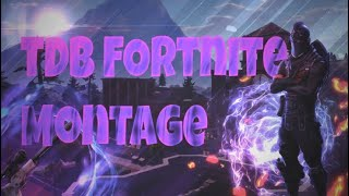 """Fortnite TDB Clan Montage 