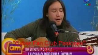Luciano Pereyra - AM (Antes del Mediodía) - Parte 2