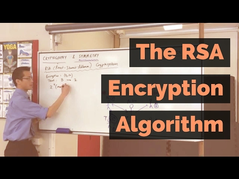 The RSA Encryption Algorithm (1 of 2: Computing an Example)