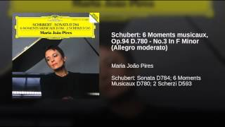 Schubert: 6 Moments musicaux, Op.94 D.780 - No.3 In F Minor (Allegro moderato)