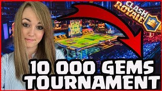 ❤️ ❤️ EPIC 10 000 GEMS TOURNAMENT JUST FOR YOU GUYS! sponsored by Mr.Ruu | CLASH ROYALE ❤️ ❤️