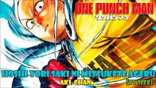Hoshi Yori Saki Ni Mitsukete Ageru [Tv Size] (One Punch Man Ending) Cover Latino By Aki-chan
